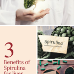 スピルリナが肝臓に良い3つの理由。